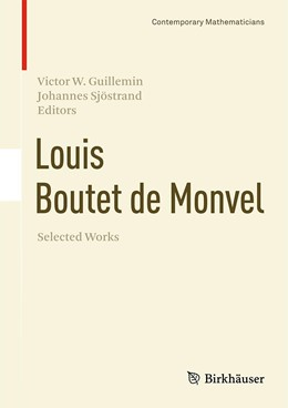 Abbildung von Guillemin / Sjöstrand | Louis Boutet de Monvel, Selected Works | 1. Auflage | 2017 | beck-shop.de