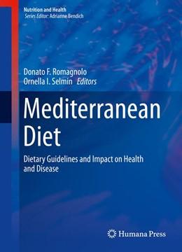Abbildung von Romagnolo / Selmin   Mediterranean Diet   1. Auflage   2016   beck-shop.de