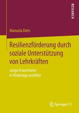 Abbildung von Diers   Resilienzförderung durch soziale Unterstützung von Lehrkräften   2015   Junge Erwachsene in Risikolage...
