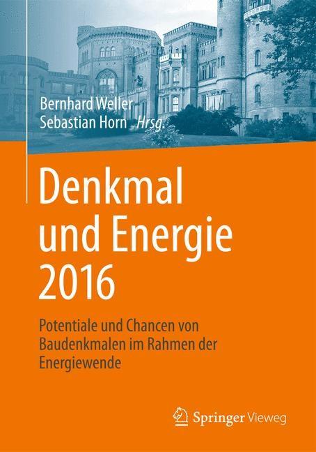 Abbildung von Weller / Horn | Denkmal und Energie 2016 | 2015