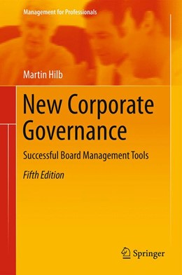 Abbildung von Hilb   New Corporate Governance   5. Auflage   2016   Successful Board Management To...