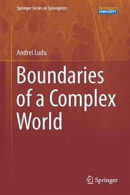 Abbildung von Ludu | Boundaries of a Complex World | 1. Auflage | 2016 | beck-shop.de