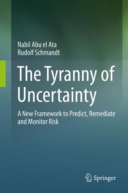 Abbildung von Abu el Ata / Schmandt | The Tyranny of Uncertainty | 1st ed. 2016 | 2016