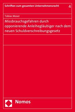 Abbildung von Moser | Missbrauchsgefahren durch opponierende Anleihegläubiger nach dem neuen Schuldverschreibungsgesetz | 2015 | 4