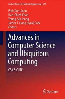 Abbildung von Park / Chao | Advances in Computer Science and Ubiquitous Computing | 1. Auflage | 2015 | 373 | beck-shop.de