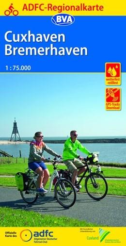 Abbildung von ADFC-Regionalkarte Cuxhaven Bremerhaven mit Tagestouren-Vorschlägen, 1:75.000, reiß- und wetterfest, GPS-Tracks Download | 5. Auflage | 2016