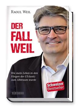 Abbildung von Weil | Der Fall Weil | 1. Auflage | 2015 | beck-shop.de