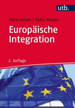 Abbildung von Mayer / Adam | Europäische Integration | 2., überarbeitete und erweiterte Auflage | 2015 | Einführung für Ökonomen
