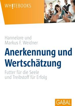 Abbildung von Weidner | Anerkennung und Wertschätzung | 1. Auflage | 2016 | 705 | beck-shop.de
