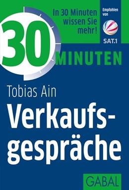 Abbildung von Ain   30 Minuten Verkaufsgespräche   2. Auflage   2016