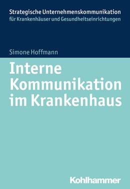 Abbildung von Hoffmann   Interne Kommunikation im Krankenhaus   2016
