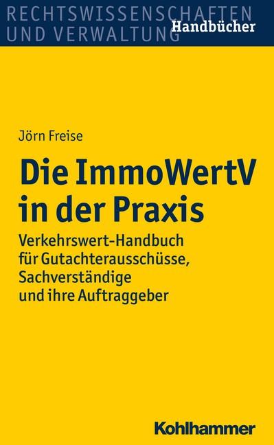 Die ImmoWertV in der Praxis | Freise, 2016 | Buch (Cover)