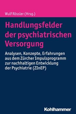 Abbildung von Rössler | Handlungsfelder der psychiatrischen Versorgung | 1. Auflage | 2016 | beck-shop.de