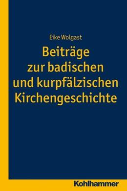 Abbildung von Wolgast | Beiträge zur badischen und kurpfälzischen Kirchengeschichte | 2016 | 7