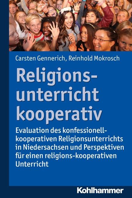 Abbildung von Gennerich / Mokrosch | Religionsunterricht kooperativ | 2016