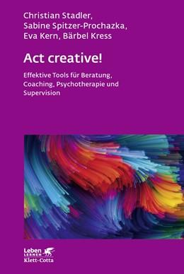 Abbildung von Stadler / Spitzer-Prochazka | Act creative! | 3. Auflage | 2019 | 281 | beck-shop.de