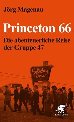Abbildung von Magenau   Princeton 66   3. Auflage   2016   beck-shop.de