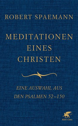 Abbildung von Spaemann | Meditationen eines Christen | 1. Auflage | 2016 | beck-shop.de