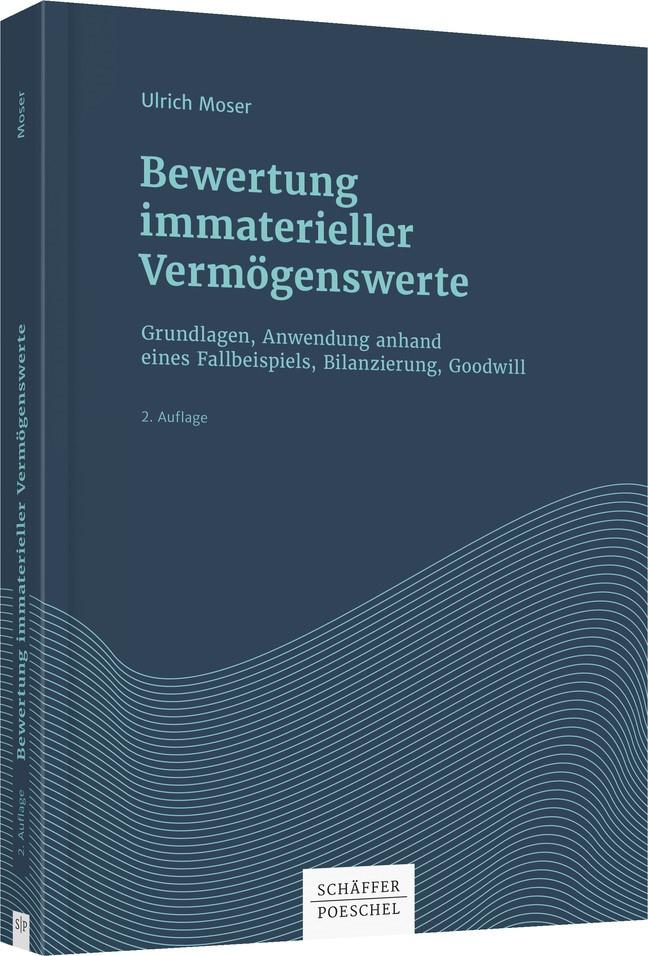Bewertung immaterieller Vermögenswerte | Moser | 2. Auflage, 2017 | Buch (Cover)