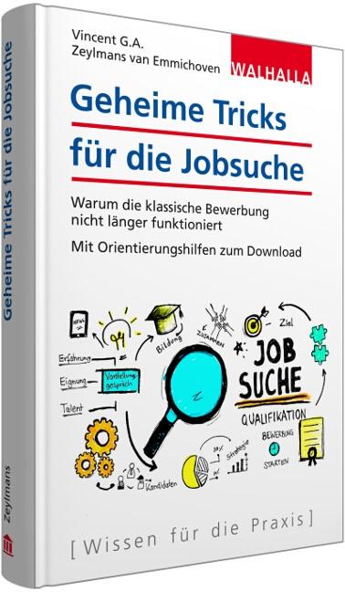 Geheime Tricks für die Jobsuche | Zeylmans van Emmichoven | 4., aktualisierte Auflage, 2016 | Buch (Cover)