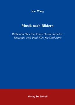 Abbildung von Wang   Musik nach Bildern   1. Auflage   2016   40   beck-shop.de