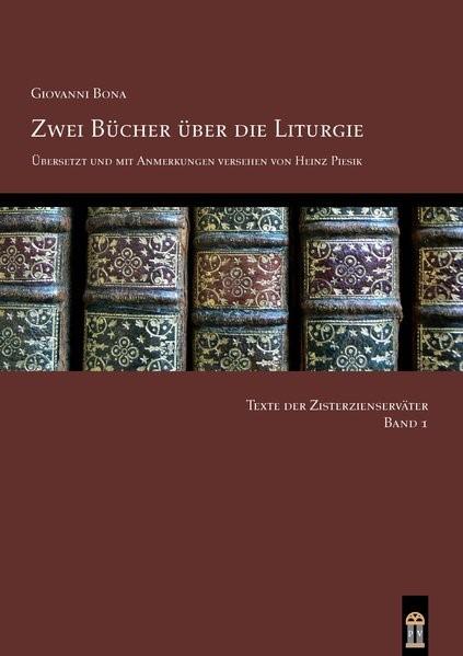 Abbildung von Bona / Piesik | Zwei Bücher über die Liturgie | 2015