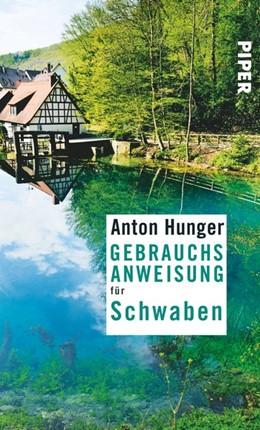 Abbildung von Hunger | Gebrauchsanweisung für Schwaben | 1. Auflage | 2016 | beck-shop.de