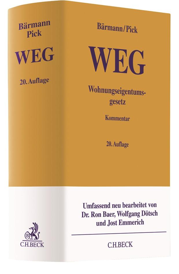 Wohnungseigentumsgesetz: WEG | Pick / Emmerich / Dötsch | 20. Auflage, 2019 | Buch (Cover)