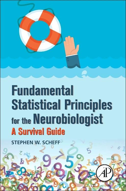 Abbildung von Scheff | Fundamental Statistical Principles for the Neurobiologist | 2016