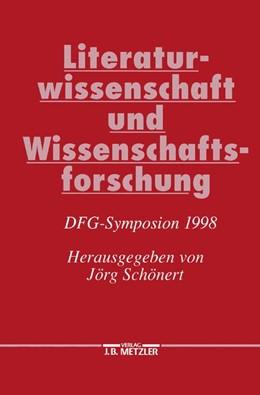 Abbildung von Schönert   Literaturwissenschaft und Wissenschaftsforschung   2000   DFG-Symposion 1998