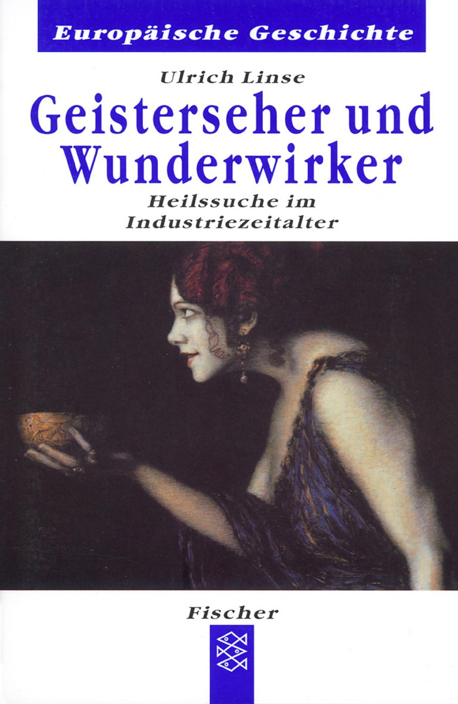 Geisterseher und Wunderwirker | Linse, 1996 | Buch (Cover)