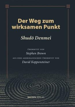 Abbildung von Denmei   Der Weg zum wirksamen Punkt   1. Auflage   2018   beck-shop.de