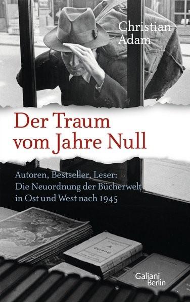 Der Traum vom Jahre Null | Adam, 2016 | Buch (Cover)