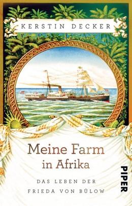 Abbildung von Decker   Meine Farm in Afrika   1. Auflage   2016   beck-shop.de