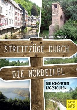Abbildung von Mäurer | Streifzüge durch die Nordeifel | 1. Auflage | 2016 | beck-shop.de
