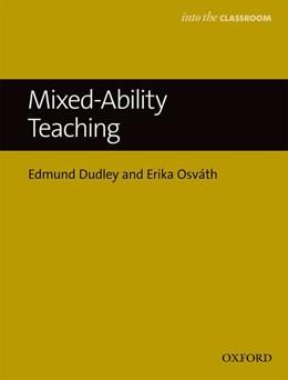 Abbildung von Dudley / Osváth   Mixed-Ability Teaching   1. Auflage   2016   beck-shop.de