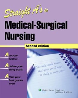 Abbildung von Straight A's in Medical-Surgical Nursing | Second | 2007