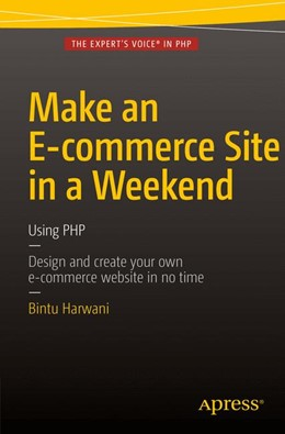 Abbildung von Harwani | Make an E-commerce Site in a Weekend | 1. Auflage | 2015 | beck-shop.de