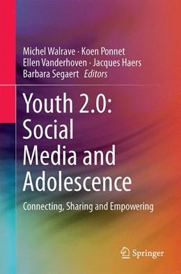 Abbildung von Walrave / Ponnet   Youth 2.0: Social Media and Adolescence   1. Auflage   2016   beck-shop.de