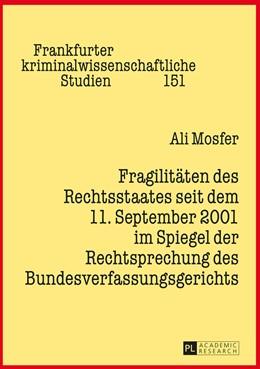 Abbildung von Mosfer | Fragilitäten des Rechtsstaates seit dem 11. September 2001 im Spiegel der Rechtsprechung des Bundesverfassungsgerichts | 2015 | 151
