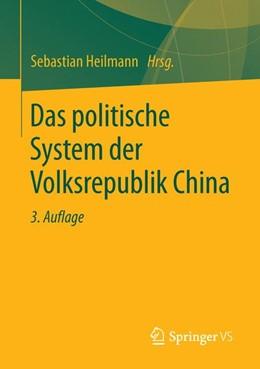 Abbildung von Heilmann   Das politische System der Volksrepublik China   3. Auflage   2015   beck-shop.de
