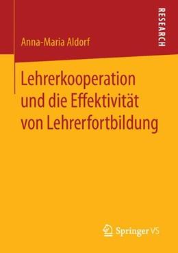 Abbildung von Aldorf   Lehrerkooperation und die Effektivität von Lehrerfortbildung   2015