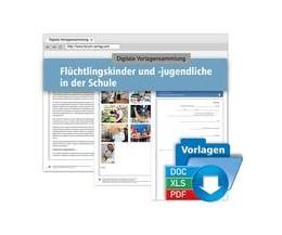 Abbildung von Digitale Vorlagensammlung Flüchtlingskinder und -jugendliche in der Schule   1. Auflage   2016   beck-shop.de