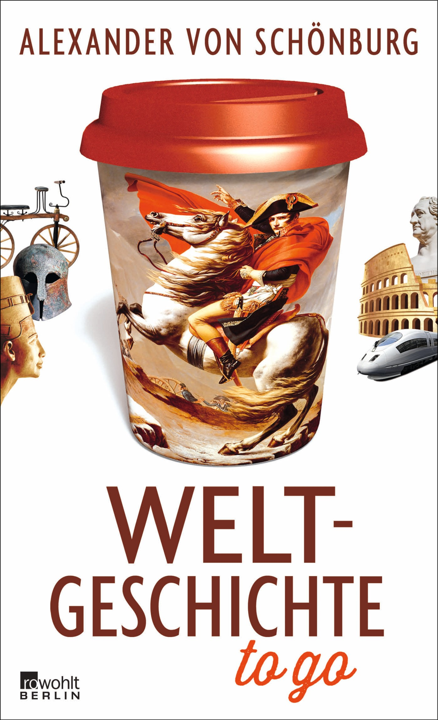 Weltgeschichte to go | Schönburg, 2016 | Buch (Cover)