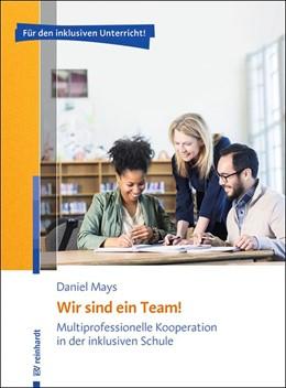 Abbildung von Mays | Wir sind ein Team! | 2016 | Multiprofessionelle Kooperatio...