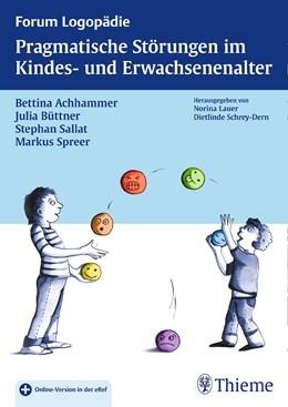 Abbildung von Achhammer / Büttner / Sallat | Pragmatische Störungen im Kindes- und Erwachsenenalter | 2016