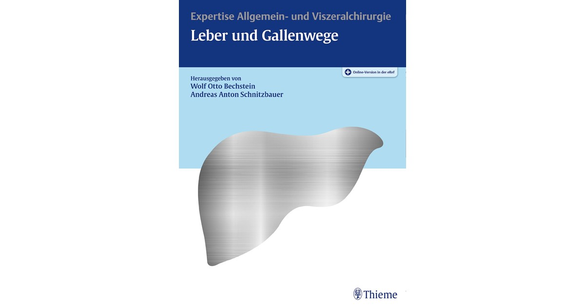 Leber und Gallenwege | Bechstein / Schnitzbauer (Hrsg.), 2018 | beck ...