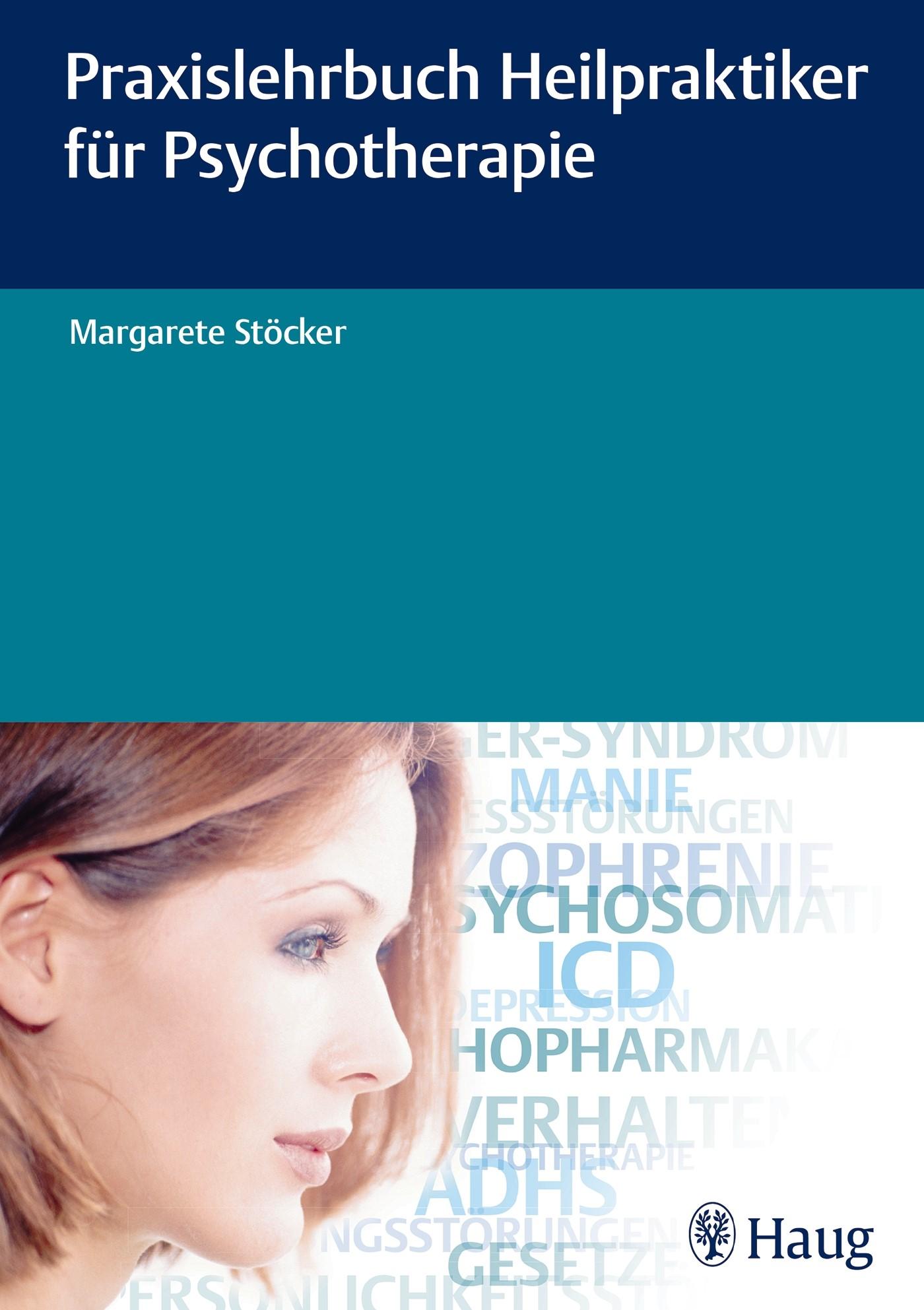 Abbildung von Stoecker | Praxislehrbuch Heilpraktiker für Psychotherapie | 2016