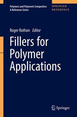 Abbildung von Rothon   Fillers for Polymer Applications   1. Auflage   2017   beck-shop.de