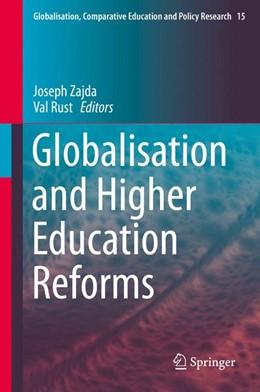 Abbildung von Zajda / Rust | Globalisation and Higher Education Reforms | 1st ed. 2016 | 2016 | 15